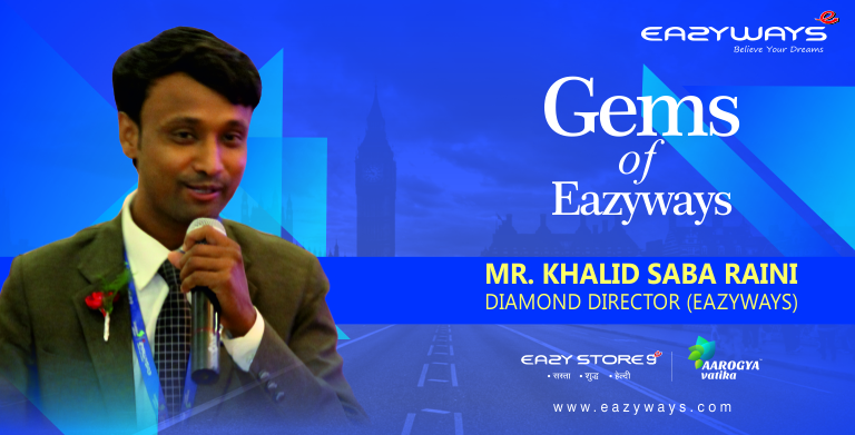Gems Of Eazyways: testimonial by Diamond Director Mr.Khalid Saba Raini,12 Sep 2107