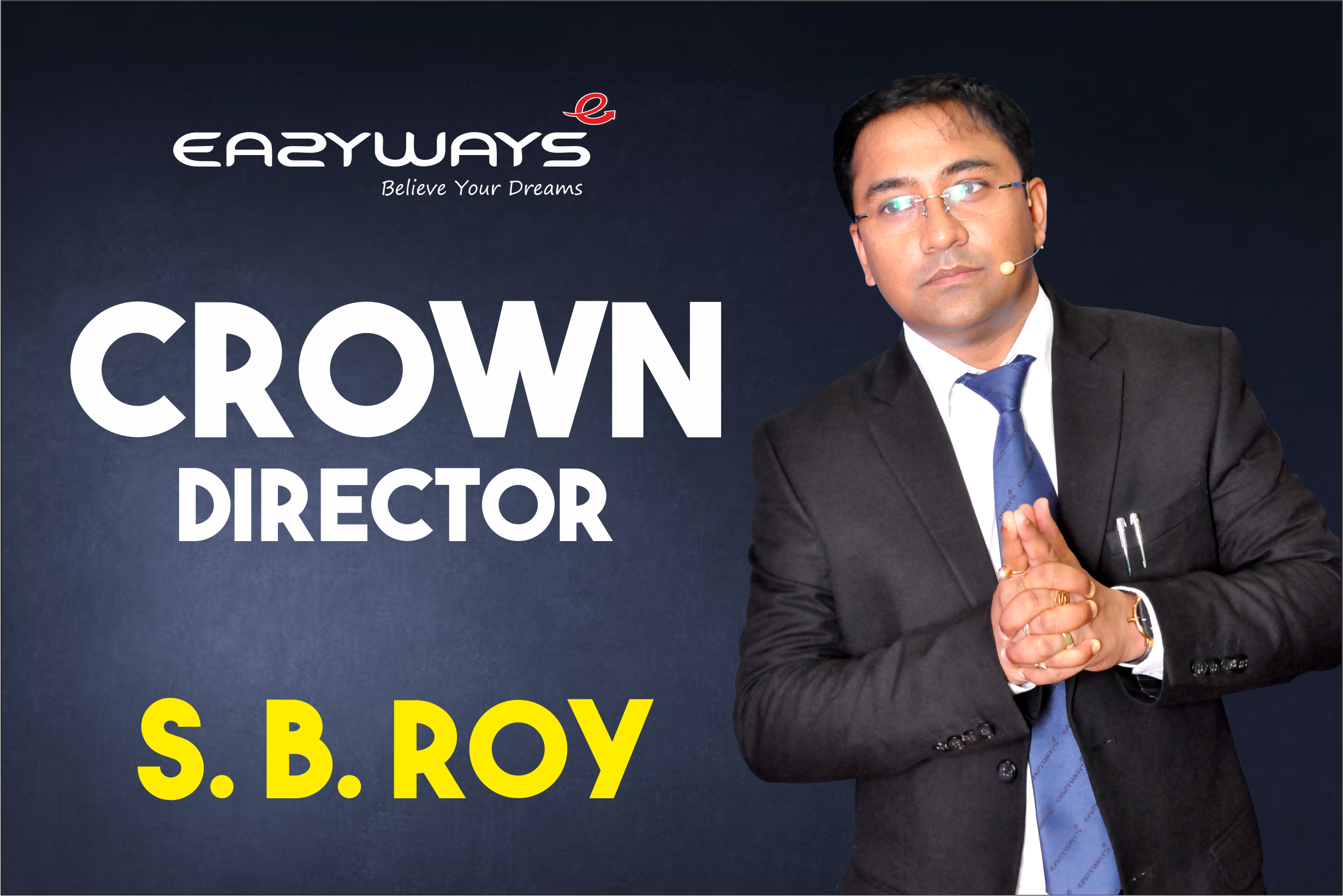 "ENERGETIC SPEECH BY EAZYWAYS CROWN ""MR.S.B ROY "" DURING ACHIEVERS SUMMIT,DIGHA, AUG-2019"