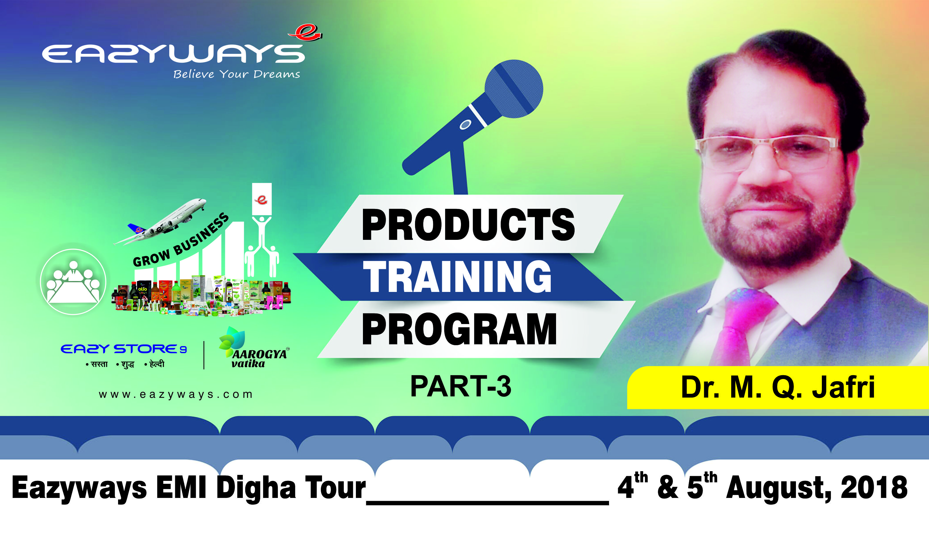 Emi Digha Product training by Dr Jafri Part 3(4th and 5th August 2018)
