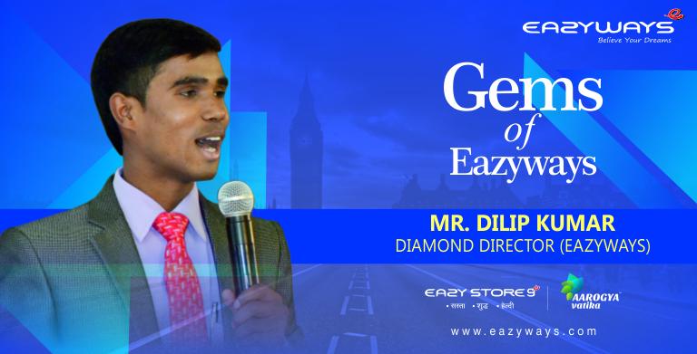 Gems of Eazyways-Mr.Dilip Kumar